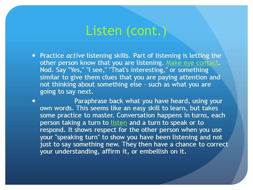 Listen (cont.)