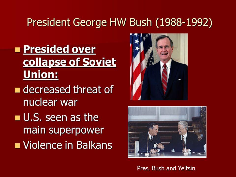 President George HW Bush (1988-1992)