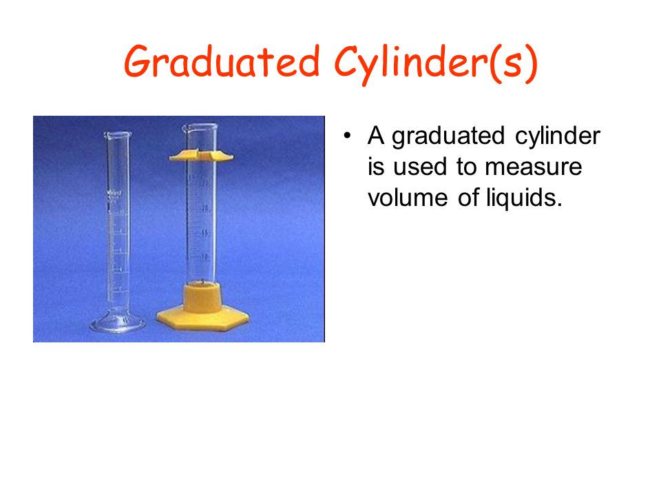 Graduated Cylinder(s)