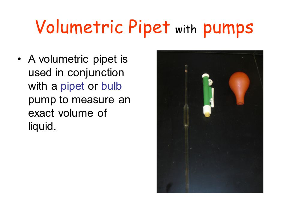 Volumetric Pipet with pumps