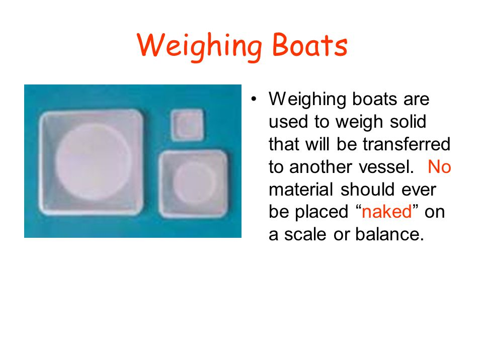Weighing Boats