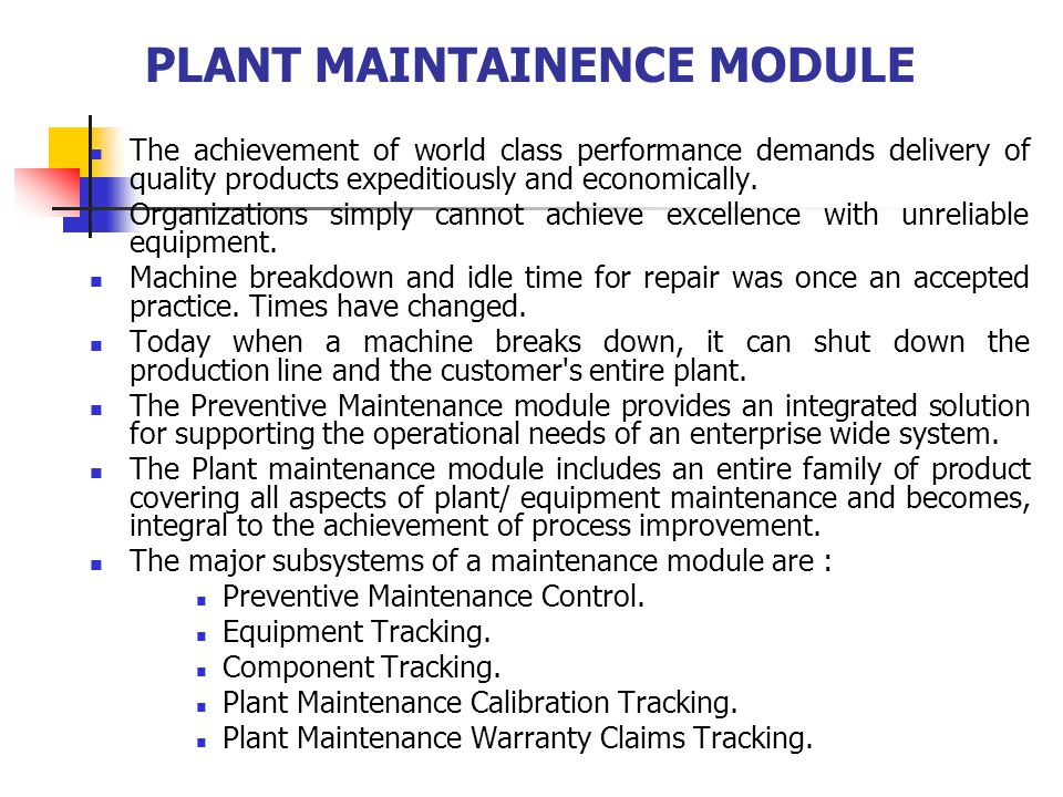 PLANT MAINTAINENCE MODULE