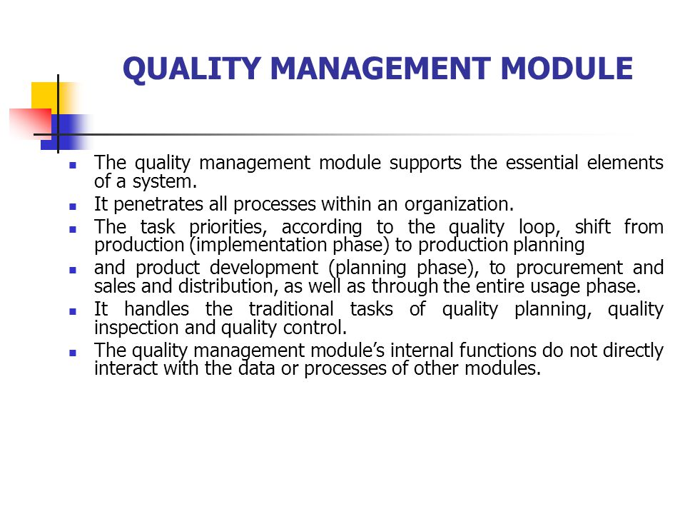 QUALITY MANAGEMENT MODULE