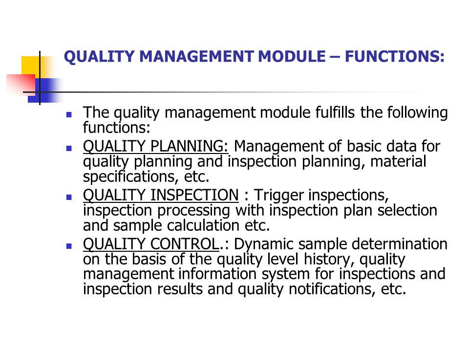 QUALITY MANAGEMENT MODULE – FUNCTIONS: