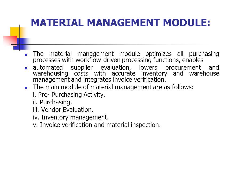 MATERIAL MANAGEMENT MODULE:
