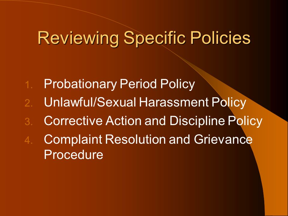Reviewing Specific Policies