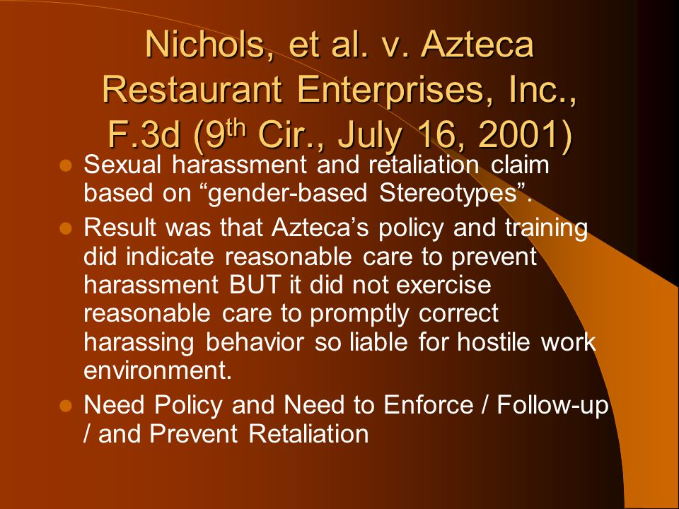 Nichols, et al. v. Azteca Restaurant Enterprises, Inc., F.3d (9th Cir., July 16, 2001)