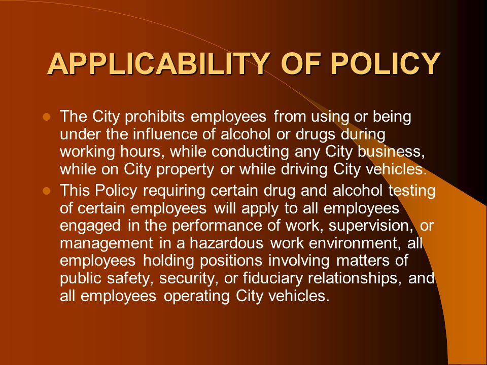 APPLICABILITY OF POLICY