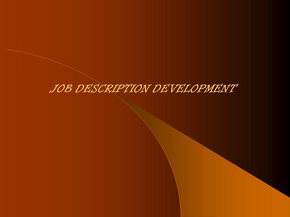 JOB DESCRIPTION DEVELOPMENT