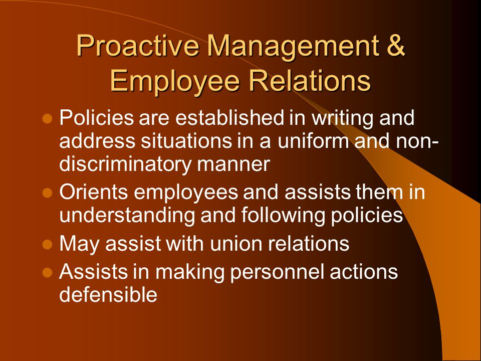 Proactive Management & Employee Relations