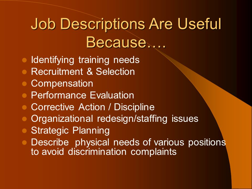 Job Descriptions Are Useful Because….