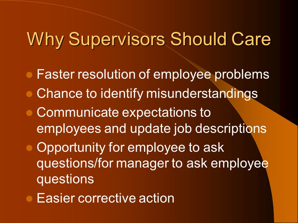 Why Supervisors Should Care