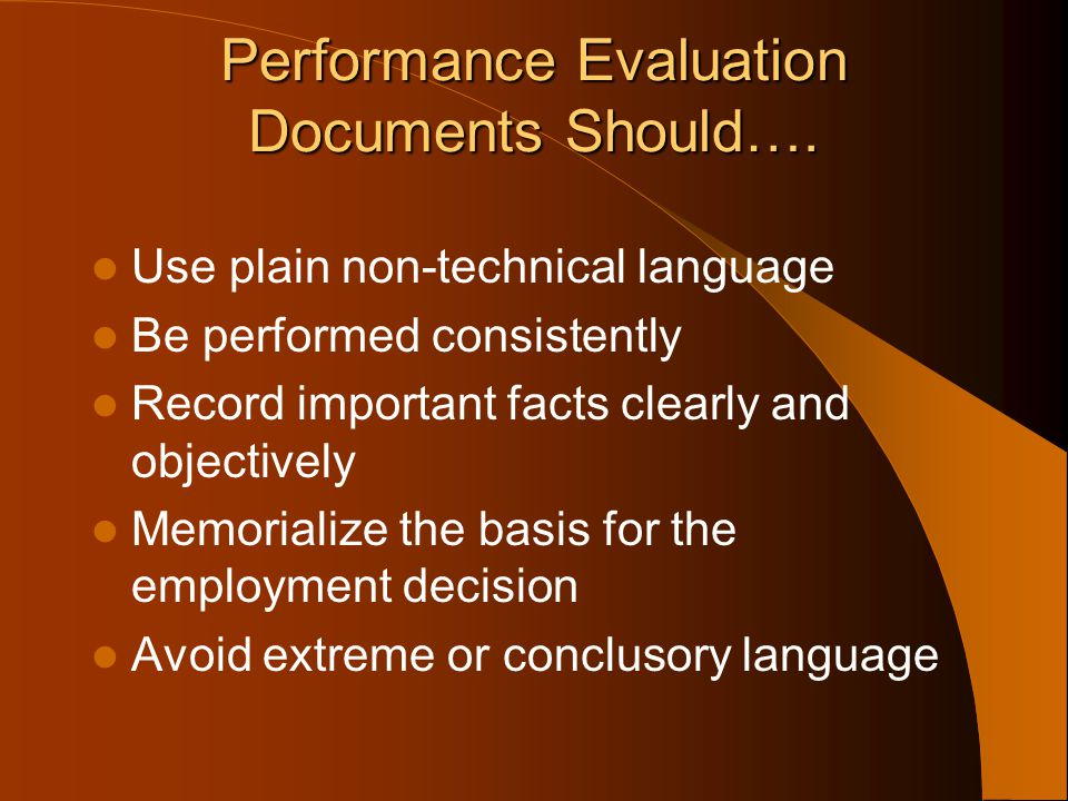Performance Evaluation Documents Should….