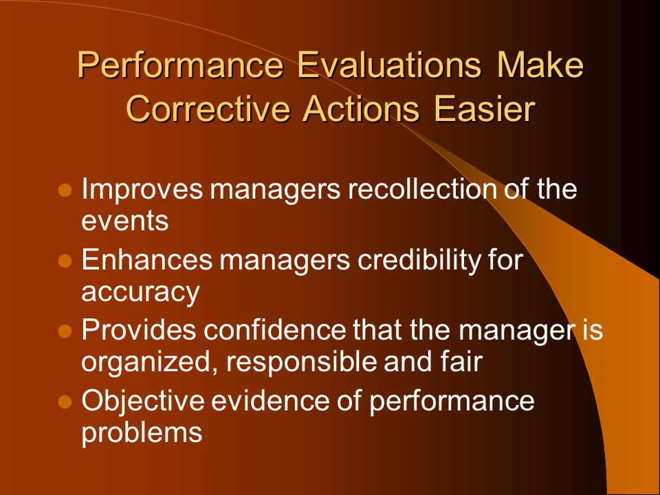 Performance Evaluations Make Corrective Actions Easier