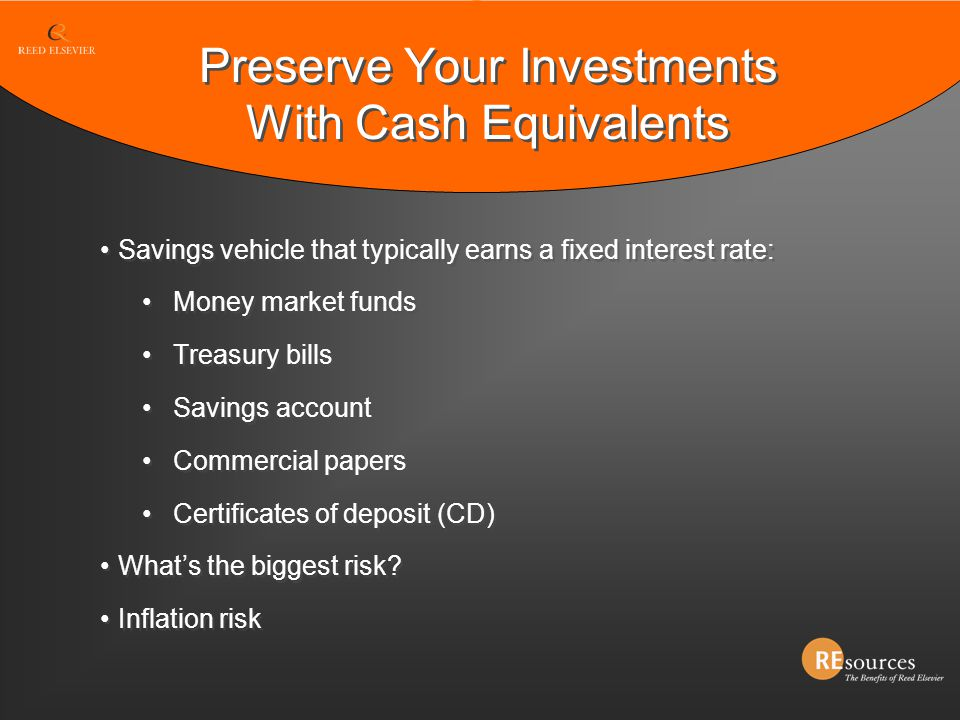 Preserve Your Investments With Cash Equivalents