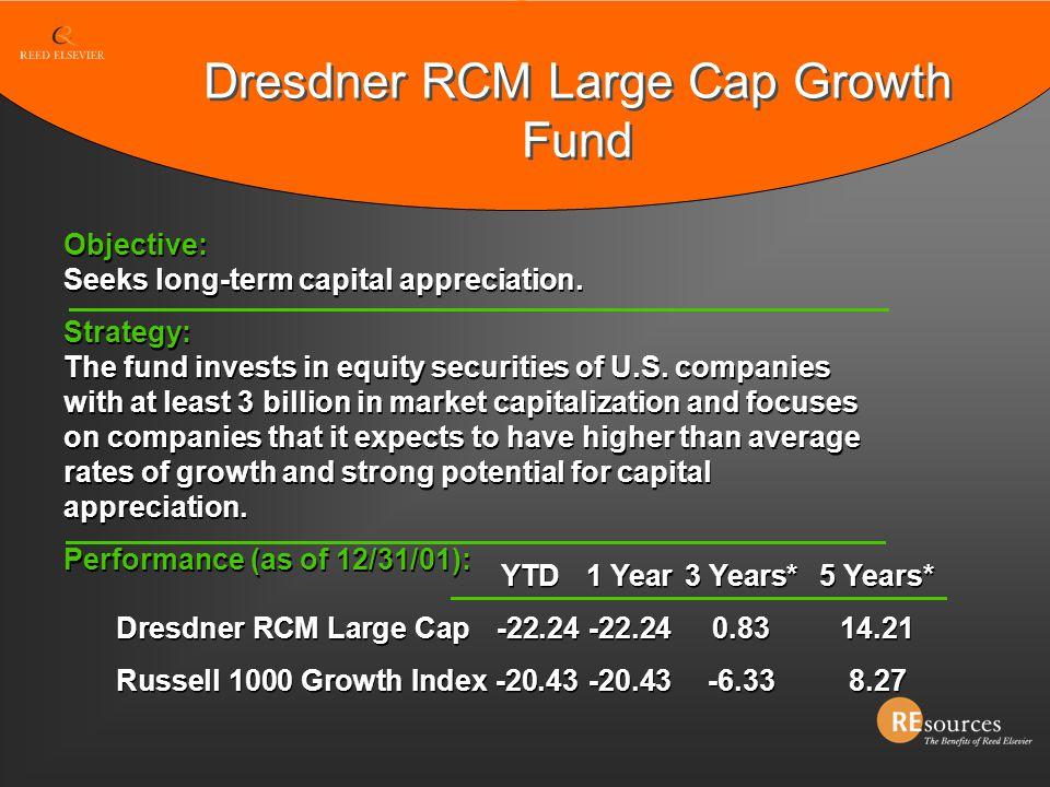 Dresdner RCM Large Cap Growth Fund