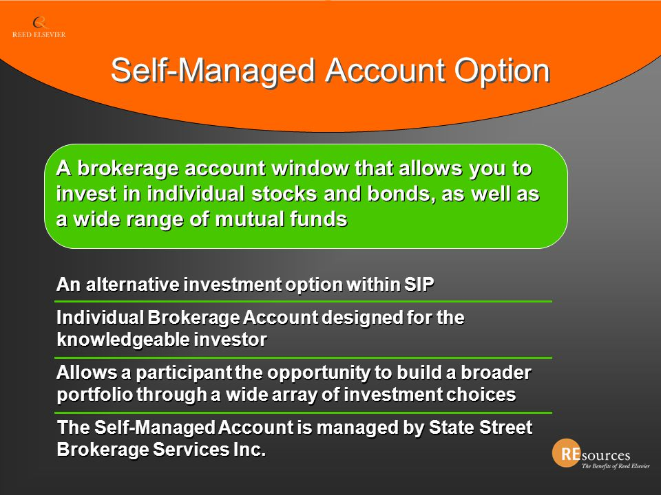 Self-Managed Account Option