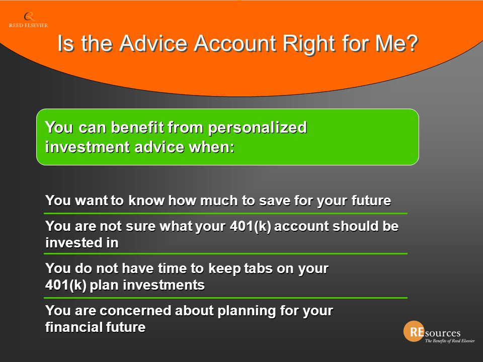 Is the Advice Account Right for Me