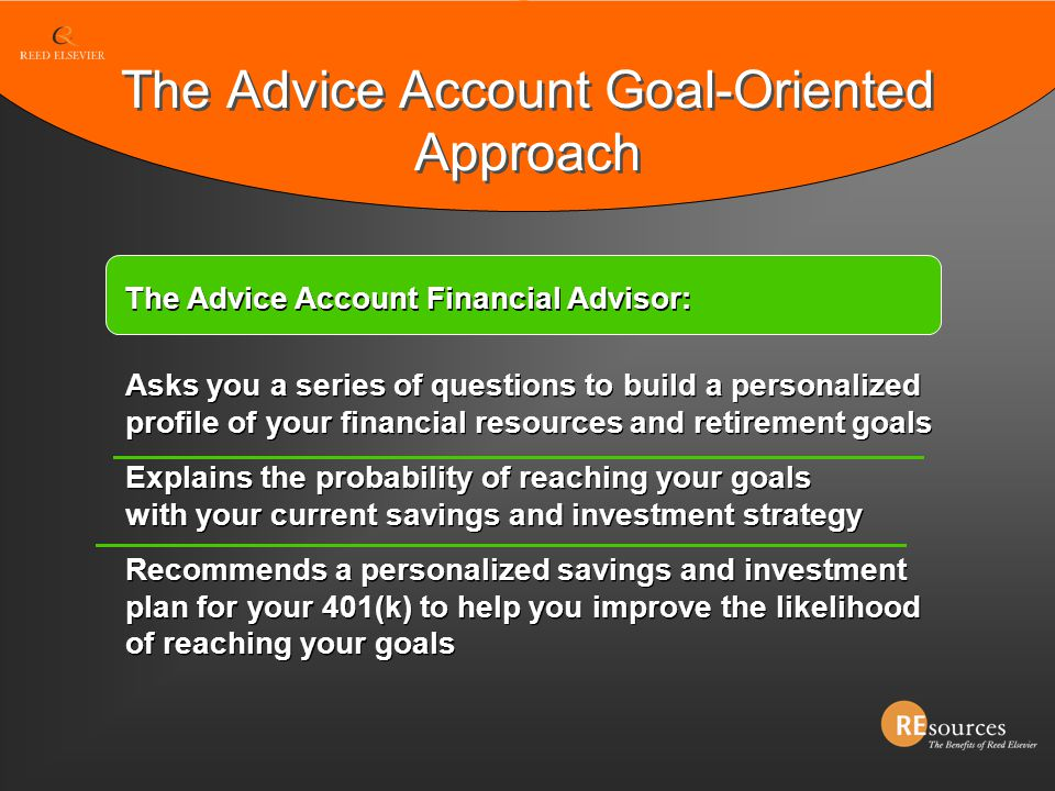 The Advice Account Goal-Oriented Approach