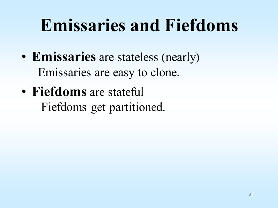 Emissaries and Fiefdoms