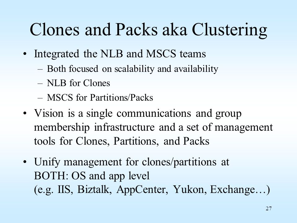 Clones and Packs aka Clustering