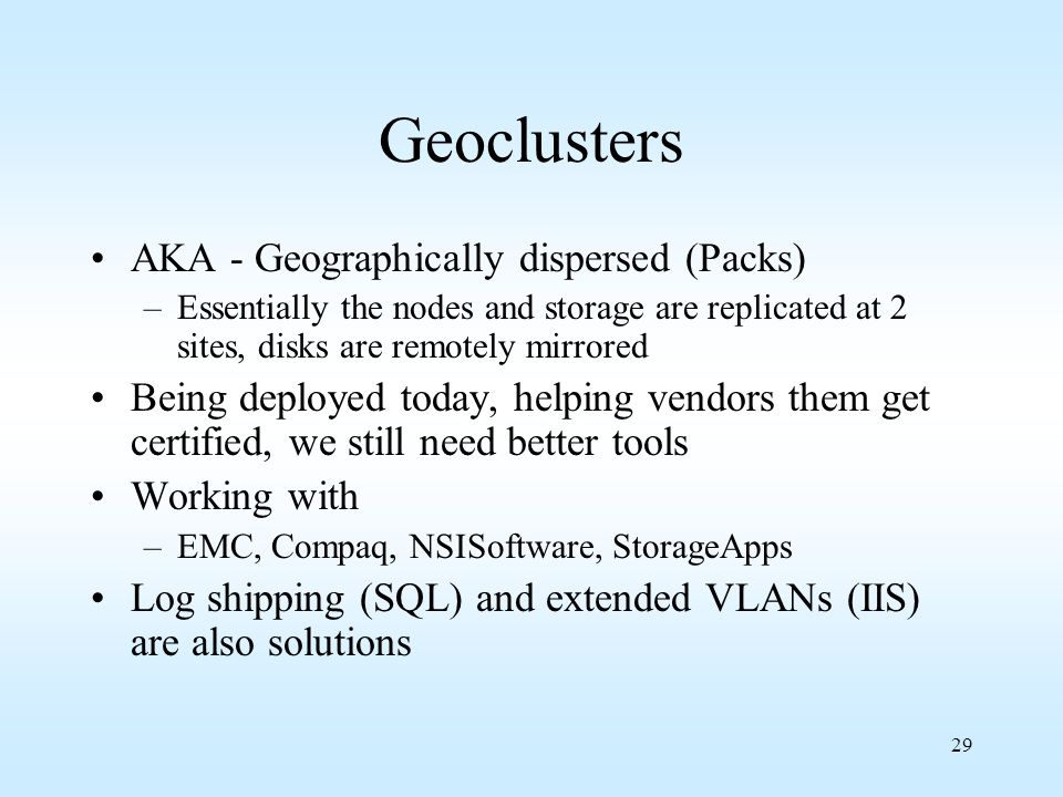 Geoclusters AKA - Geographically dispersed (Packs)