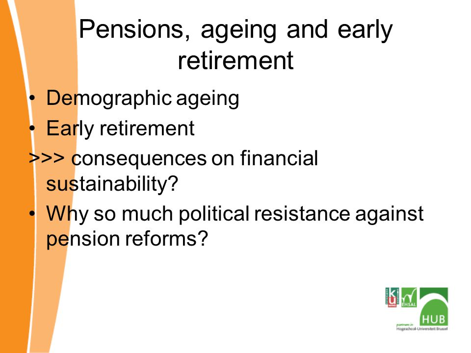 Pensions, ageing and early retirement
