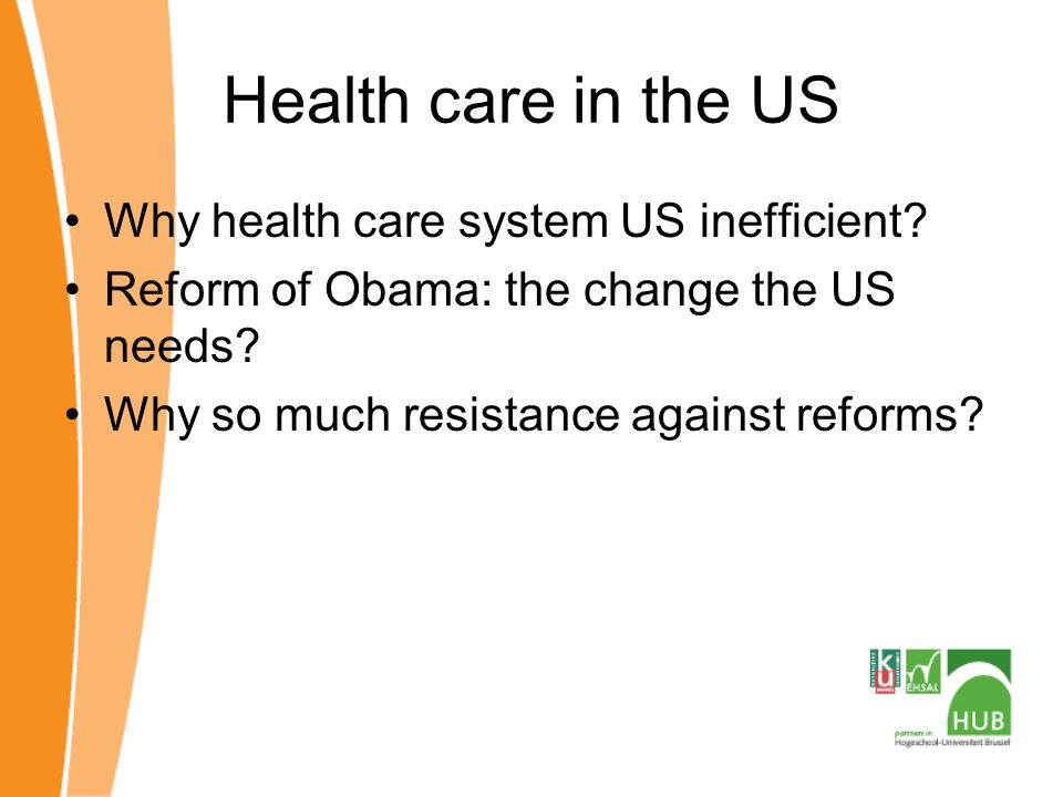 Health care in the US Why health care system US inefficient