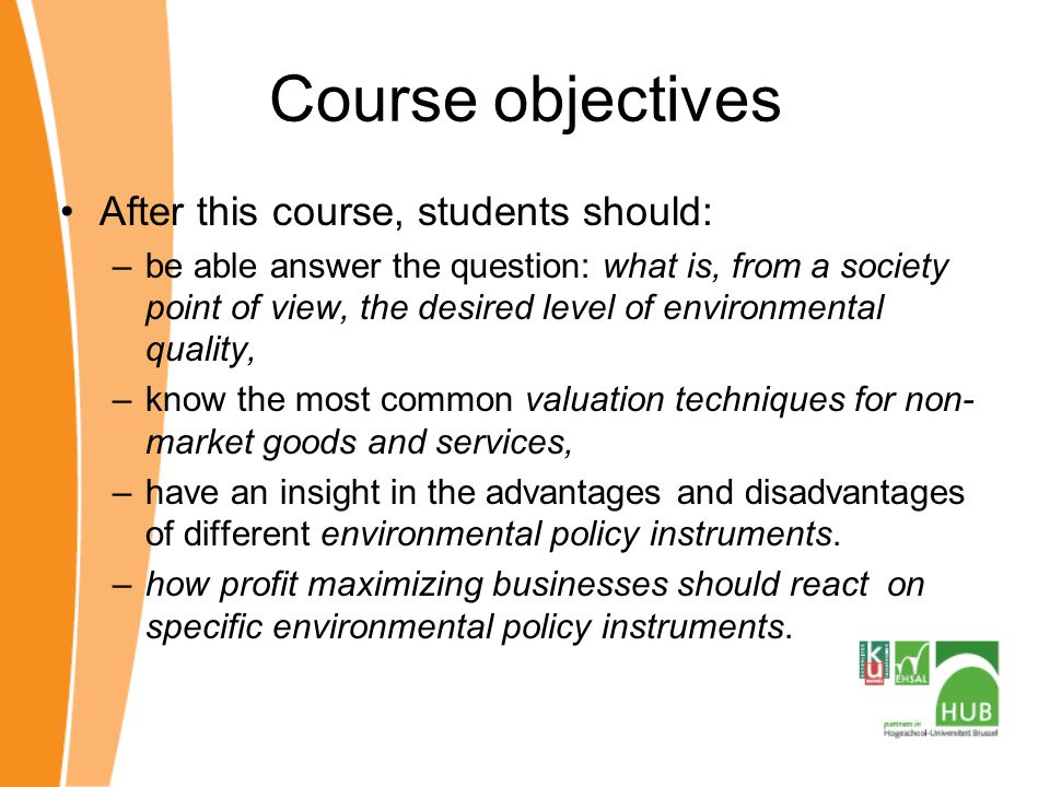 Course objectives After this course, students should:
