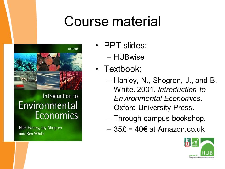Course material PPT slides: Textbook: HUBwise