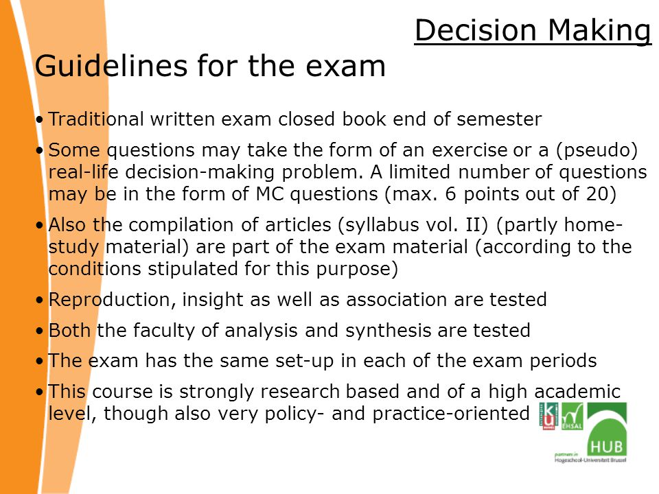 Guidelines for the exam