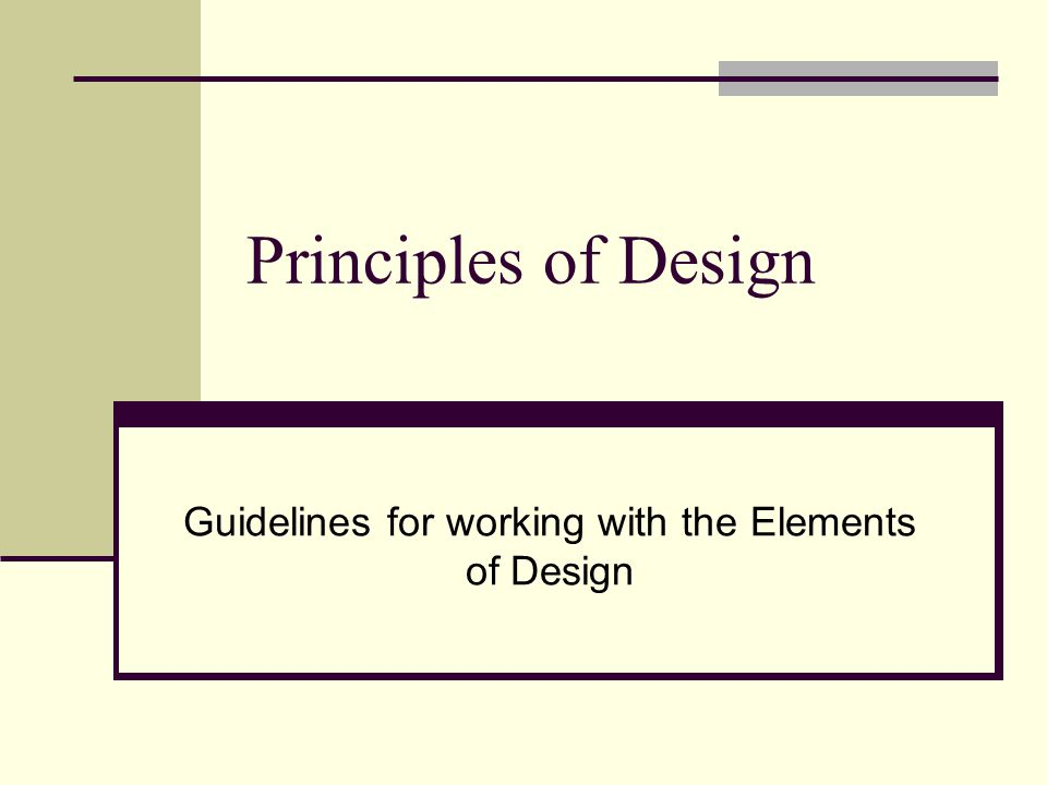 Guidelines for working with the Elements of Design