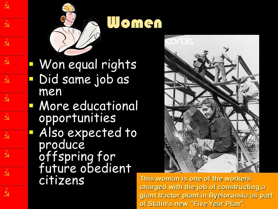 Women Won equal rights Did same job as men