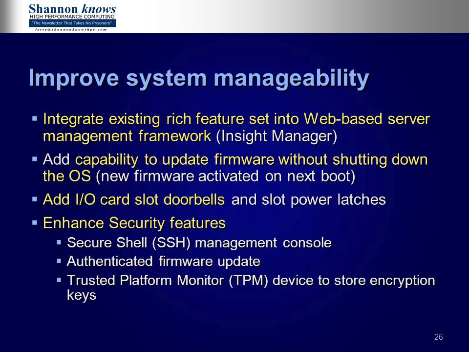 Improve system manageability