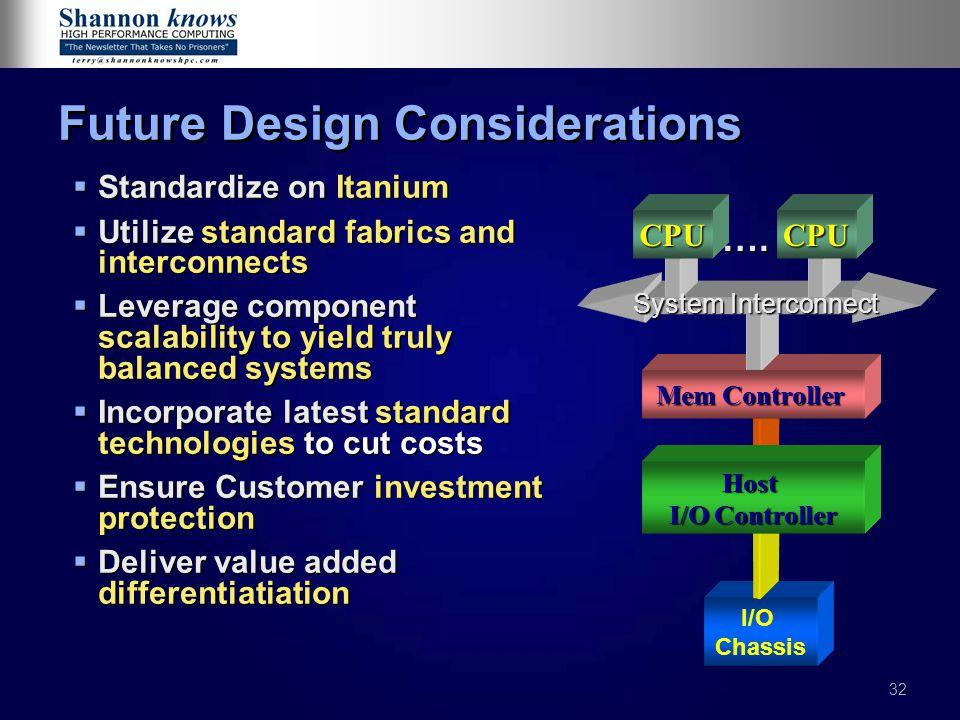 Future Design Considerations