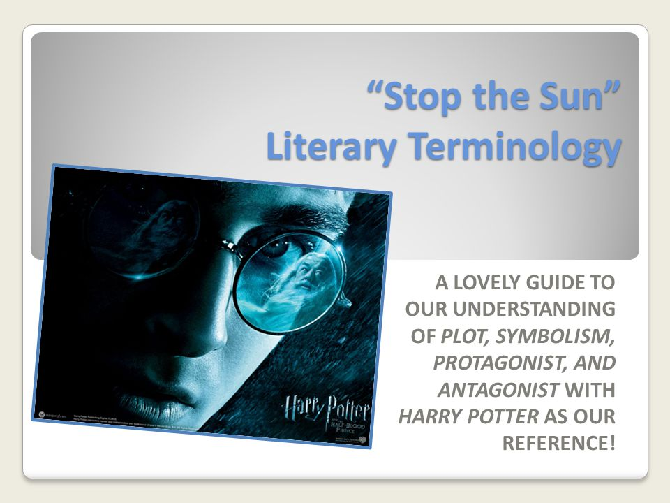 Stop the Sun Literary Terminology