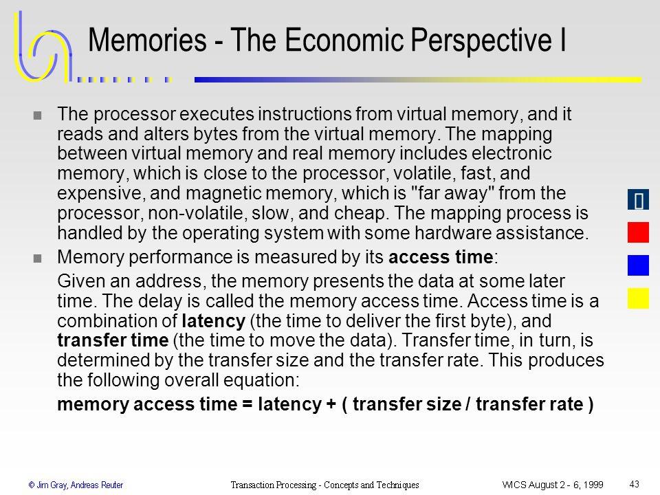 Memories - The Economic Perspective I