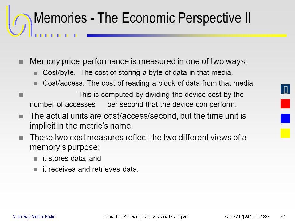 Memories - The Economic Perspective II