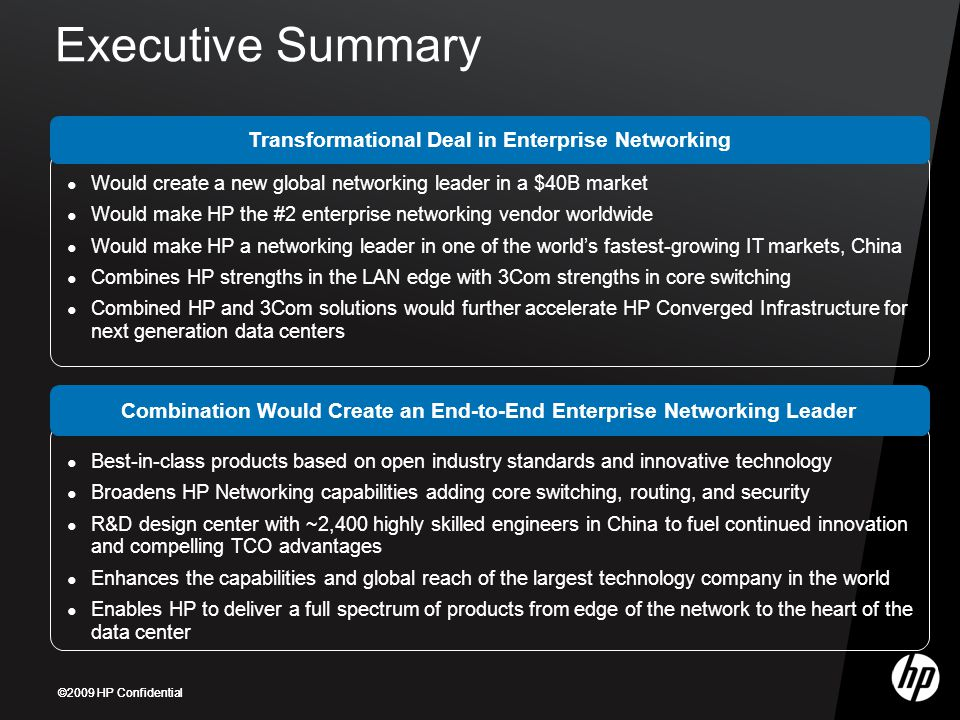 Executive Summary Transformational Deal in Enterprise Networking