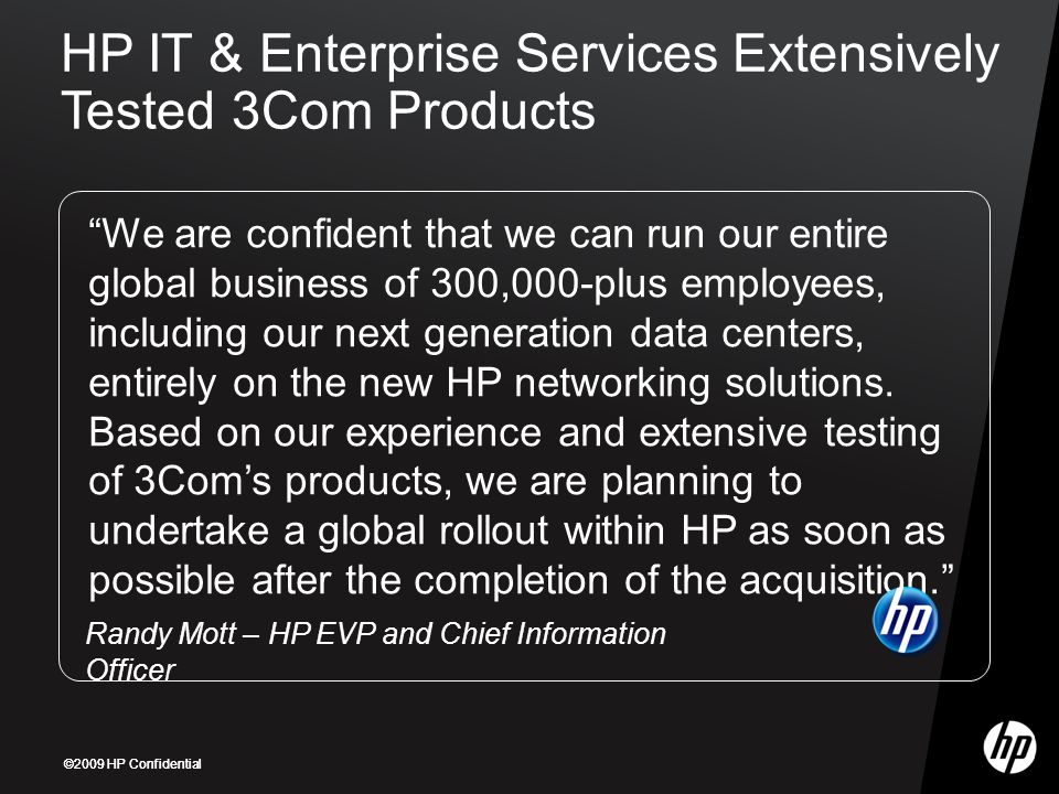 HP IT & Enterprise Services Extensively Tested 3Com Products