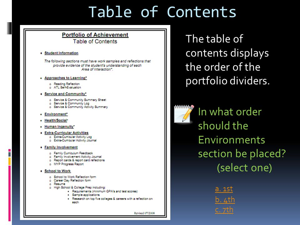 Table of Contents The table of contents displays the order of the portfolio dividers. In what order should the Environments section be placed