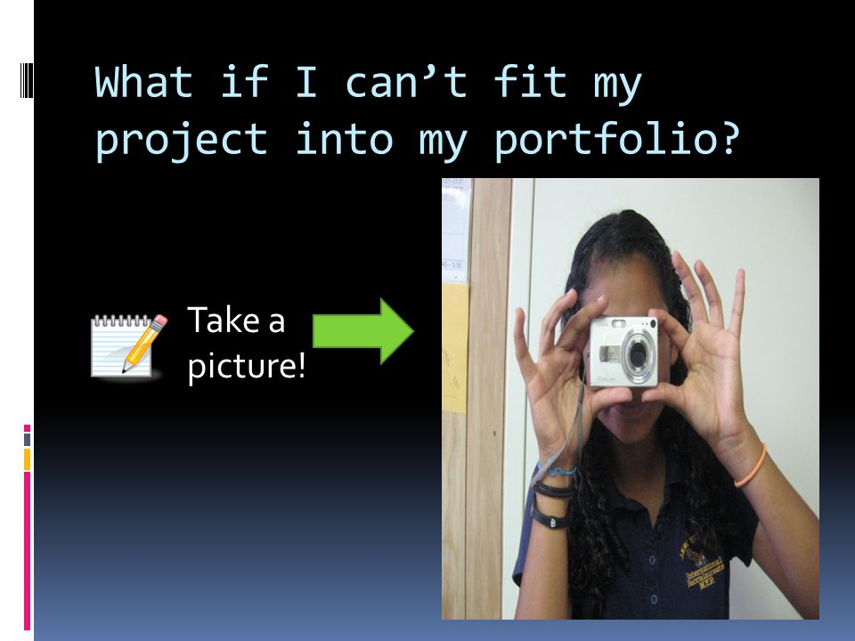 What if I can't fit my project into my portfolio