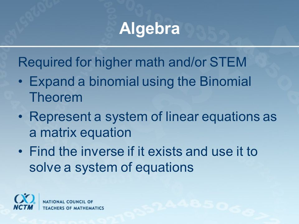 Algebra Required for higher math and/or STEM