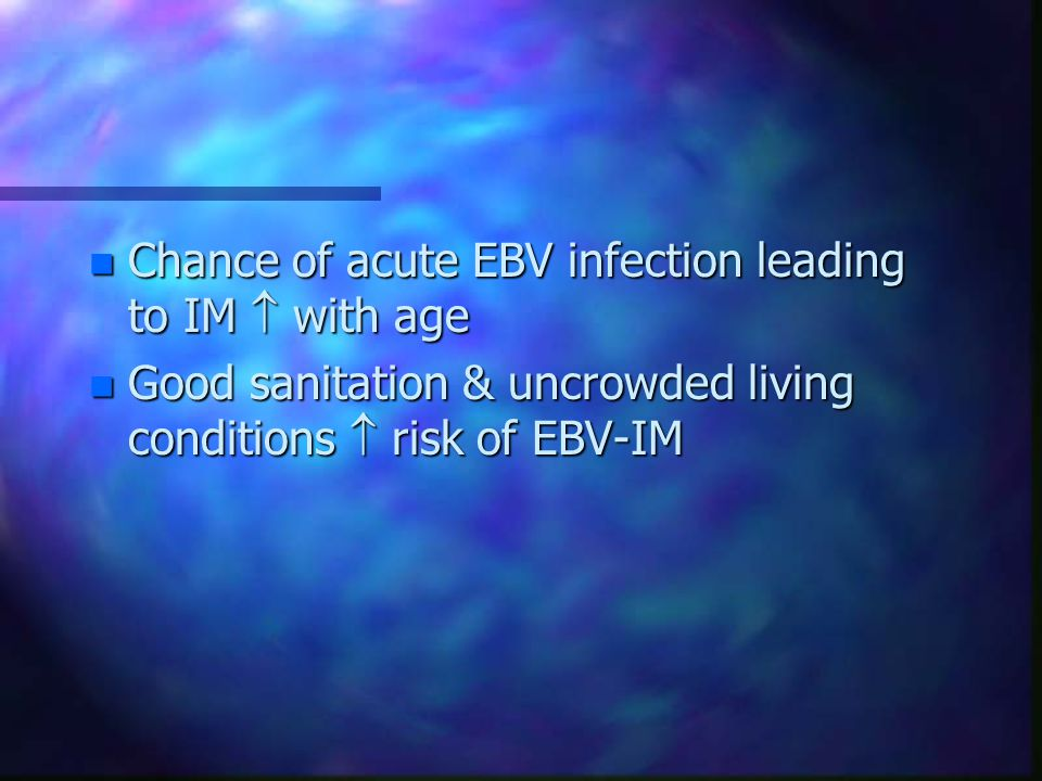 Chance of acute EBV infection leading to IM  with age