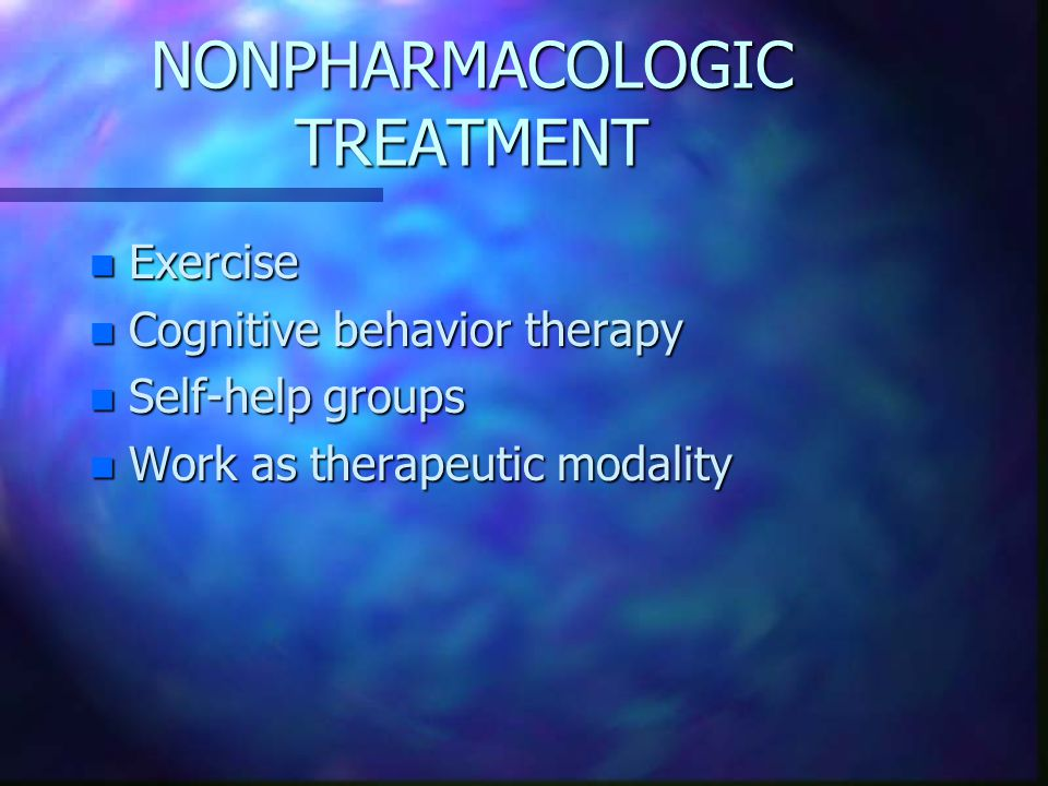 NONPHARMACOLOGIC TREATMENT