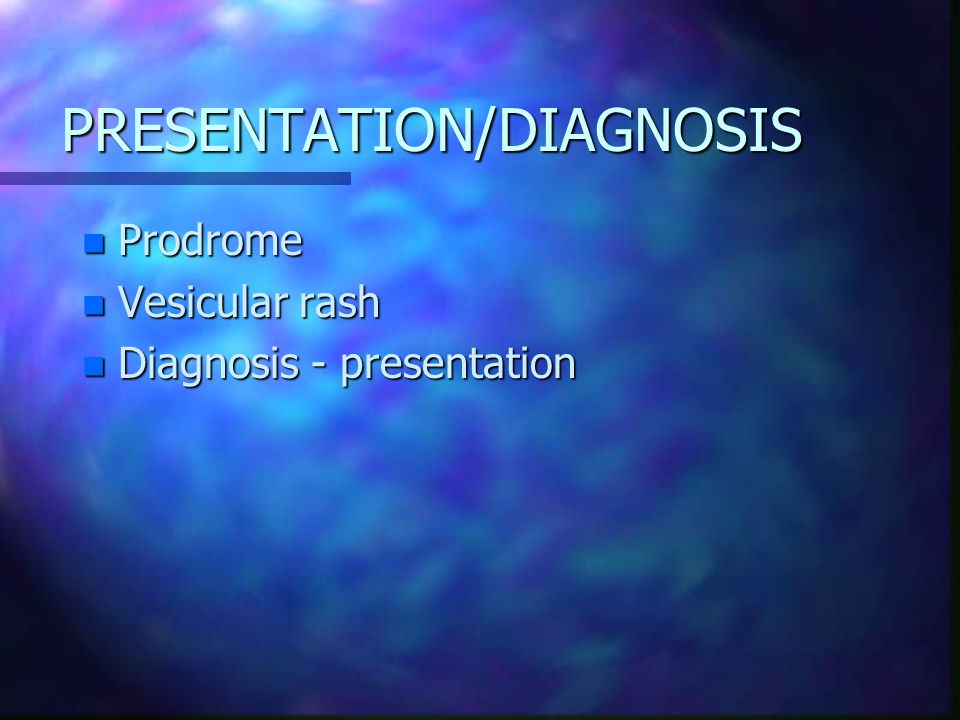 PRESENTATION/DIAGNOSIS
