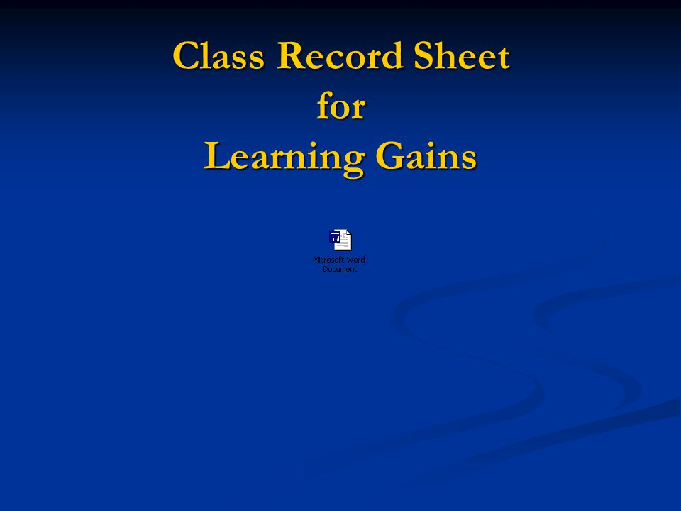 Class Record Sheet for Learning Gains