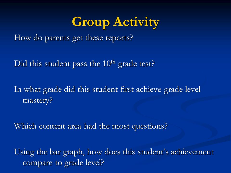 Group Activity How do parents get these reports