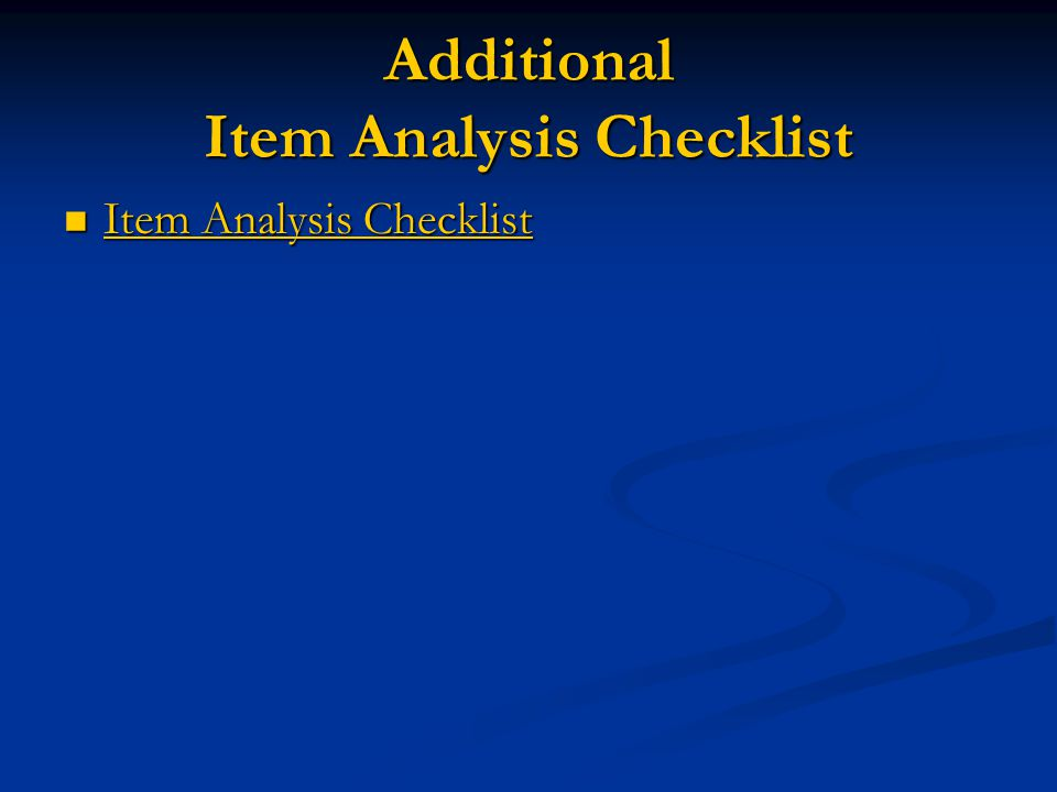 Additional Item Analysis Checklist