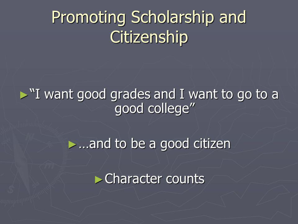 Promoting Scholarship and Citizenship